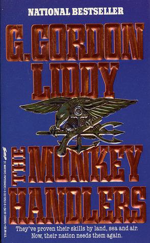 Will: The Autobiography of G. Gordon Liddy  by  G. Gordon Liddy