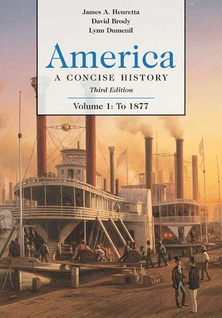 Americas History for the AP* Course James A. Henretta