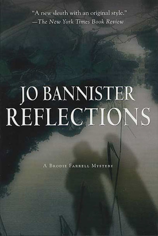 Reflections (Brodie Farrell #3)  by  Jo Bannister