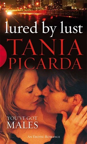 Lured By Lust  by  Tania Picarda