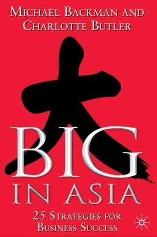 Big in Asia Michael Backman
