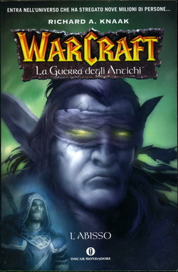 Labisso  (Warcraft: La guerra degli antichi, #3)  by  Richard A. Knaak