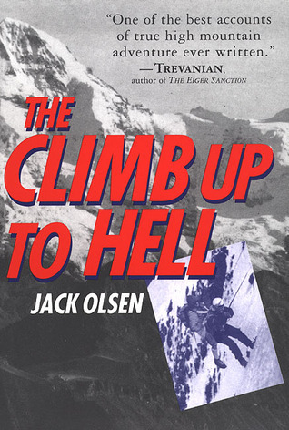 The Climb Up to Hell Jack Olsen