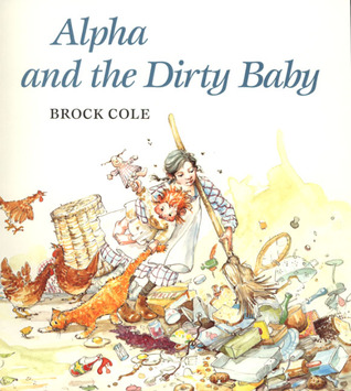 Alpha and the Dirty Baby Brock Cole