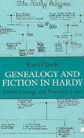 Genealogy And Fiction In Hardy: Family Lineage And Narrative Lines Tess OToole