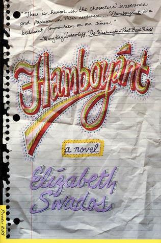 Flamboyant: A Novel Elizabeth Swados