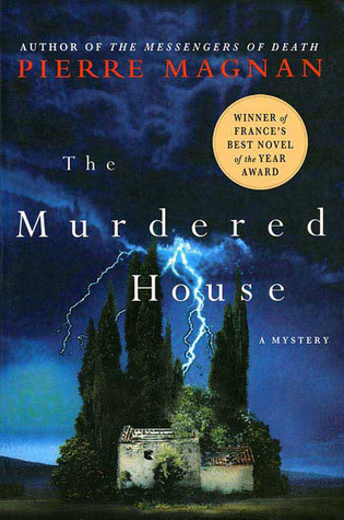 The Murdered House: A Mystery  by  Pierre Magnan