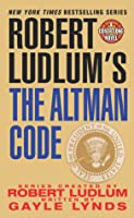 Le Code Altman (Covert-One, #4)  by  Gayle Lynds