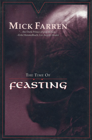 The Time of Feasting  by  Mick Farren