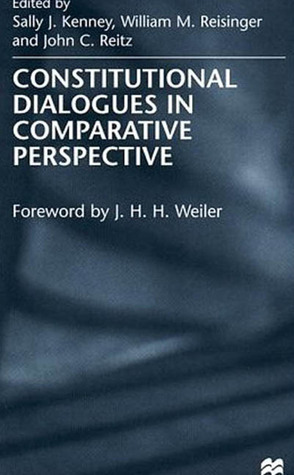 Constitutional Dialogues In Comparative Perspective  by  Sally Jane Kenney