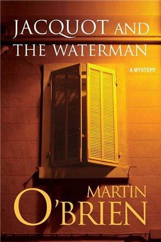 Jacquot and the Waterman (Daniel Jacquot #1) Martin OBrien