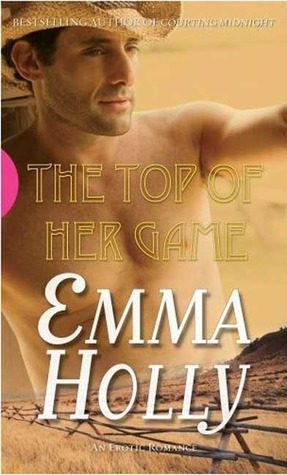 Top of Her Game  by  Emma Holly