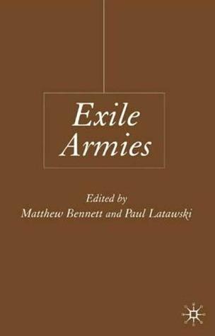 Exile Armies Paul Latawski
