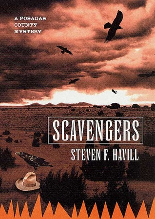Scavengers (Posadas County Mystery, #1)  by  Steven F. Havill