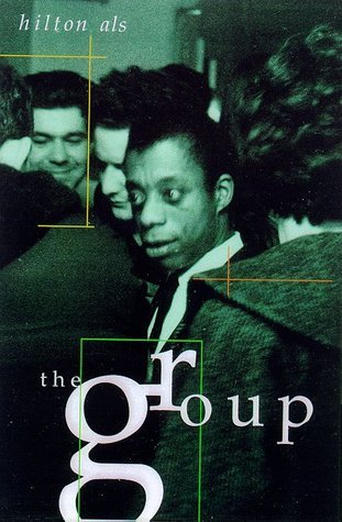 The Group  by  Hilton Als