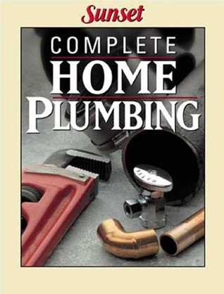 Complete Home Plumbing Sunset Magazines & Books