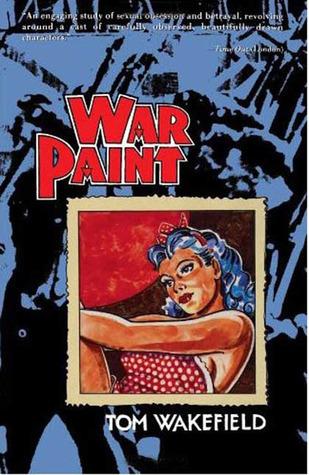 War Paint Tom Wakefield