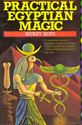 Practical Egyptian Magic Murry Hope