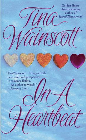 In A Heartbeat Tina Wainscott
