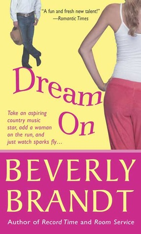 Dream On  by  Beverly Brandt