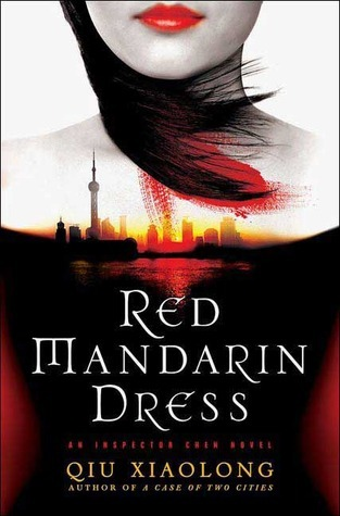 Red Mandarin Dress (Inspector Chen Cao #5) Qiu Xiaolong