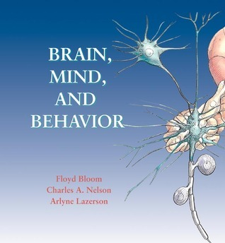 Brain, Mind, and Behavior w/Foundations of Behavioral Neuroscience CD-ROM  by  Floyd E. Bloom