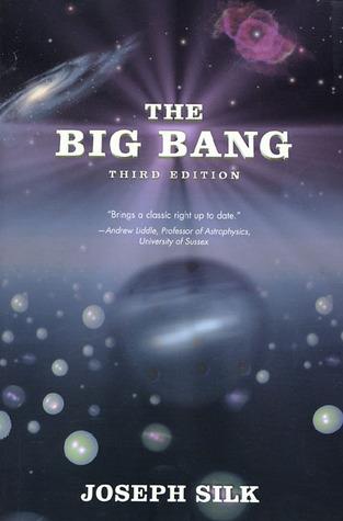 The Big Bang: Third Edition  by  Joseph Silk