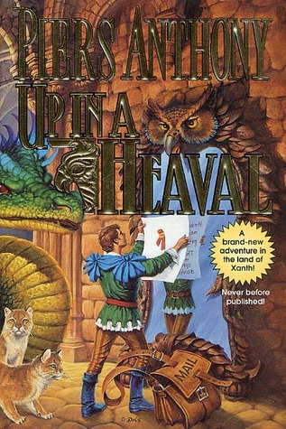 Up in a Heaval (Xanth, #26)  by  Piers Anthony