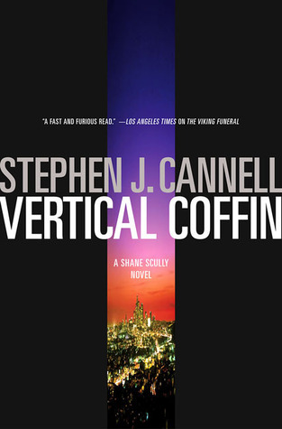 Vertical Coffin (Shane Scully, #4)  by  Stephen J. Cannell