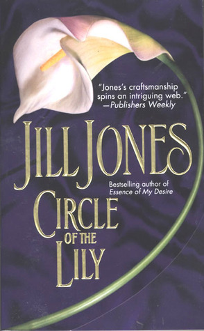 Circle of the Lily  by  Jill  Jones