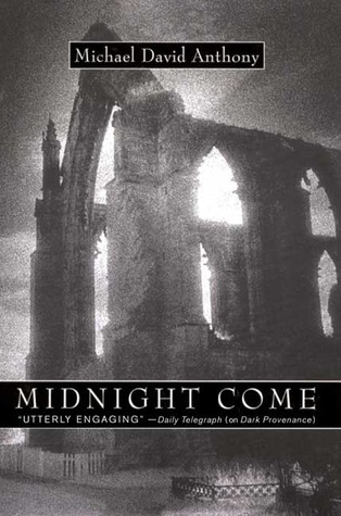 Midnight Come: A Mystery Michael David Anthony