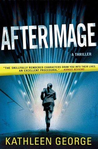 Afterimage (Richard Chrisite, #3) Kathleen George