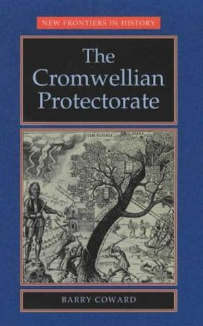 The Cromwellian Protectorate Barry Coward