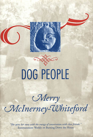 Dog People Merry McInerney-Whiteford
