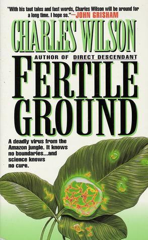 Fertile Ground Charles Wilson