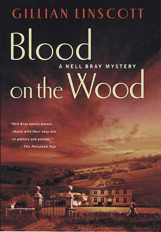 Blood on the Wood (Nell Bray, #11)  by  Gillian Linscott