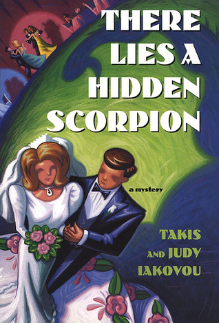 There Lies a Hidden Scorpion Takis Iakovou