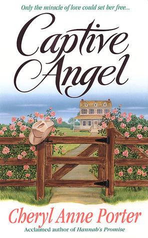 Captive Angel  by  Cheryl Anne Porter