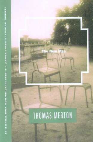 The New Man  by  Thomas Merton