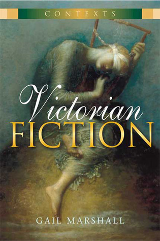 Victorian Fiction Gail Marshall