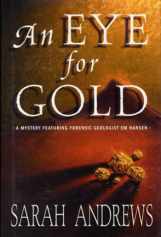 An Eye for Gold  by  Sarah Andrews