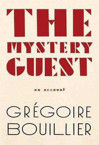 Mystery Guest Grégoire Bouillier