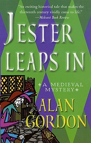 Jester Leaps In (Fools Guild, #2)  by  Alan Gordon
