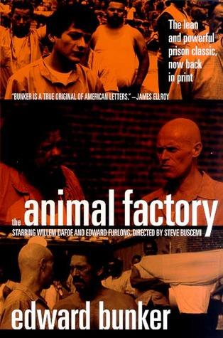 The Animal Factory Edward Bunker