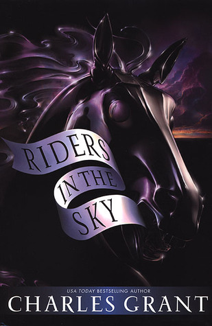 Riders in the Sky Charles L. Grant