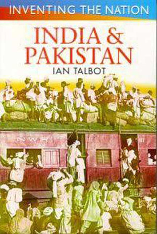 India and Pakistan  by  Ian Talbot