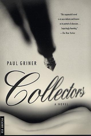 Collectors: A Novel Paul Griner