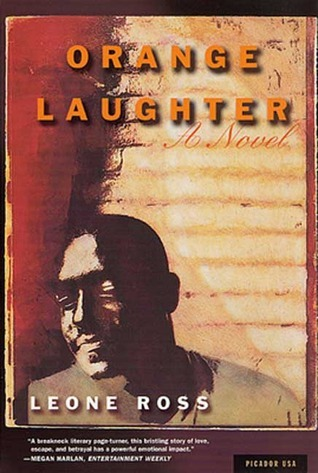 Orange Laughter  by  Leone Ross
