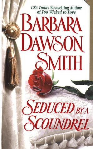 Seduced By A Scoundrel Barbara Dawson Smith