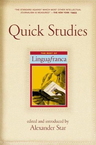 Quick Studies: The Best of Lingua Franca Alexander Star